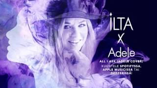 Ilta - All I Ask (Adele cover)