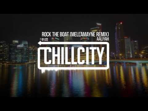 Aaliyah - Rock The Boat (MellaMayne Remix)