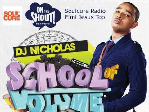 DJ Nicholas Fimi Jesus Too Ft Sister Sasha