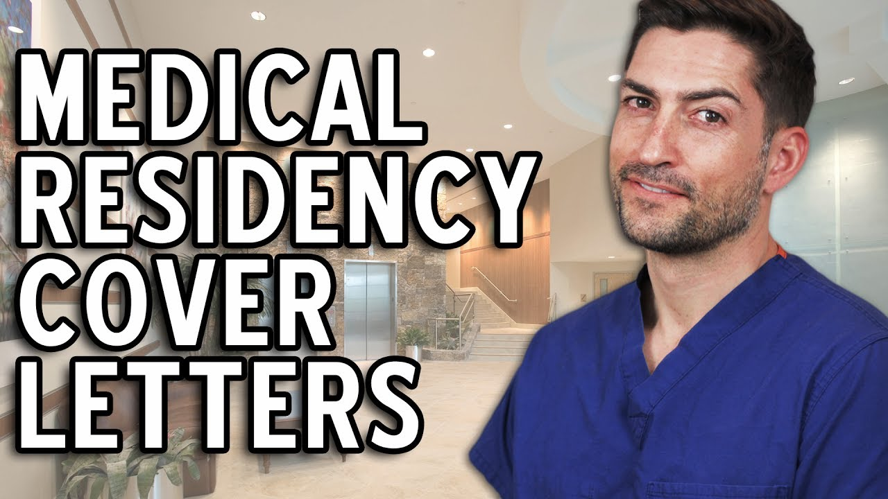 How To Write A Great Cover Letter For Medical Residency  Youtube