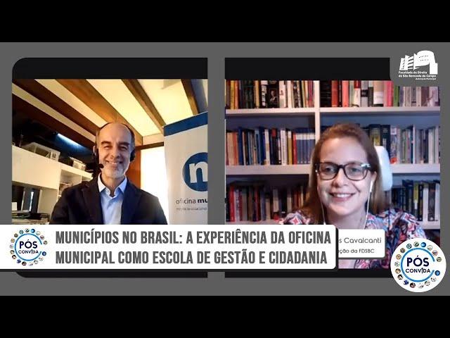 Municípios no Brasil: A Experiência da Oficina Municipal como Escola de Gestão e Cidadania
