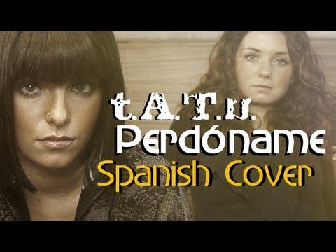 T.A.T.u. | Gomenasai | Spanish Cover | Perdóname