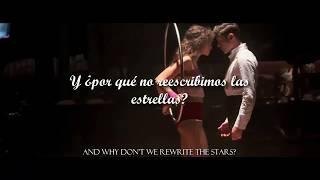 Rewrite The Stars - Zac Efron & Zendaya (Sub. Español y Lyrics)