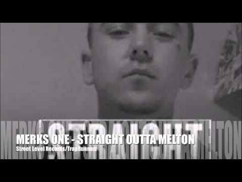 MERKS ONE - Straight Outta Melton