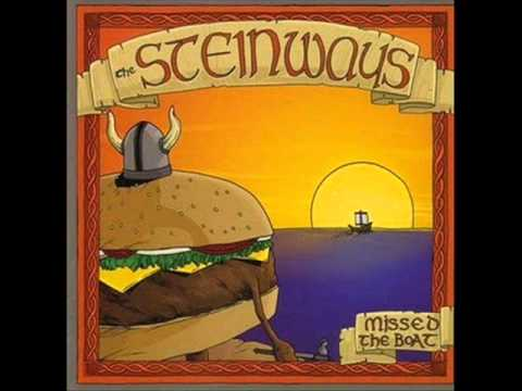 The Steinways - Missed The Boat - 08 - ((Holy Shit) I Can't Believe I Still Don't Have) A Girlfriend