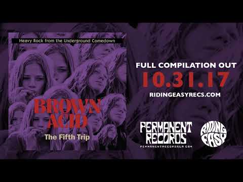 Brown Acid - The Fifth Trip | Official Album Stream | RidingEasy Records