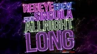 RED EYE CREW Feat SINGUILA & MORGANE - ALL NIGHT LONG (version francophone)