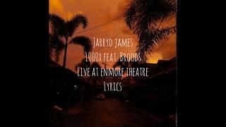 1000x feat. broods (acoustic) - jarryd james // lyrics
