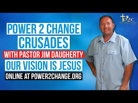 Power 2 Change Crusades You-Tube - The Church