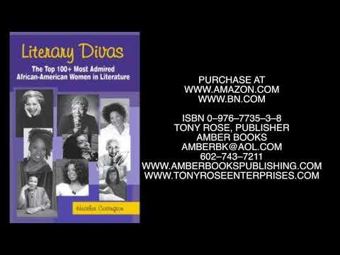 LITERARY DIVAS - THE TOP 100 AFRICAN AMERICAN WOMEN IN LIT.
