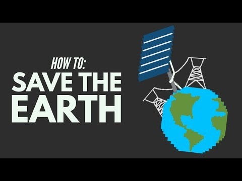 How We Can Save The World
