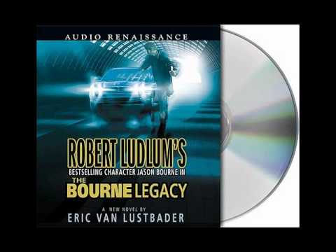 The Bourne Legacy by Eric Van Lustbader--Audiobook Excerpt