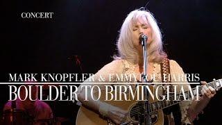 Download Mark Knopfler & Emmylou Harris - Boulder To Birmingham (Real Live Roadrunning | Official Live Video)