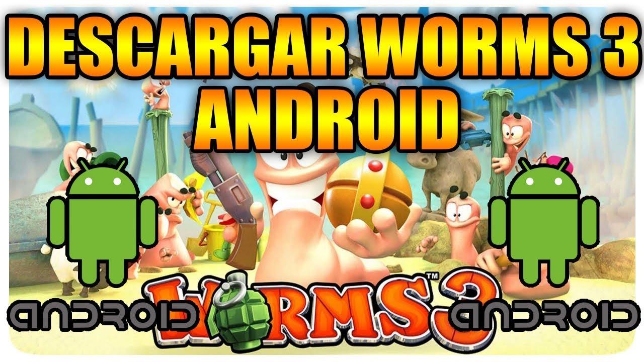 descargar worms 3 apk para android