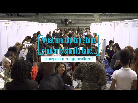 Steps students should take to prepare for college enrollment