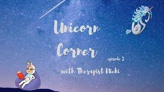 Unicorn Corner ep 2