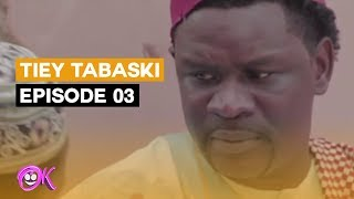 THIEY TABASKI EPISODE 3