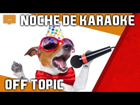 ESPECIAL KARAOKE - OFF TOPIC