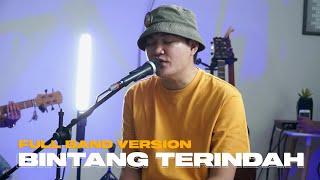 Bintang Terindah - Angga Candra   Full Band Version