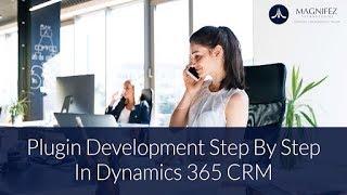 Create a Simple Plugin step by step | Dynamics CRM 2016