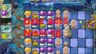 Plants vs Zombies 2 - Dark Ages Night 18(Plants vs Zombies 2 Day 18 Dark Ages. Don't forget to like, comment, and subscribe! Survive the zombie attack with the given plants. Прохождение уровня Day ..., 2014-07-31T10:44:27.000Z)
