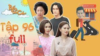 Bố là tất cả | tập 96 full: Cả nhà nháo nhào khi Hoàng Khang dọn đồ đến nhà Minh Thảo ở trong 1 tuần