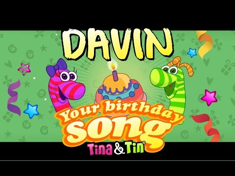 Tina & Tin Happy Birthday DAVIN