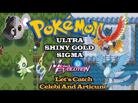 Pokemon Ultra Shiny Gold Sigma - Let's Catch Celebi And Articuno