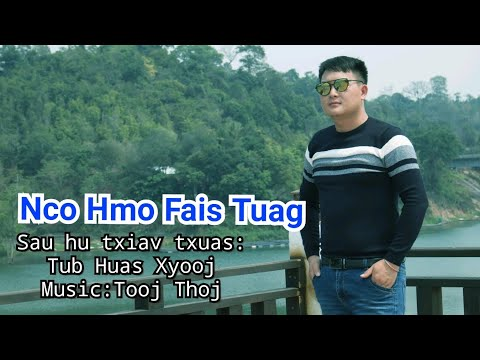 Tub huas xyooj Nco hmo fais tuag Offical MV 2019-20 thumbnail