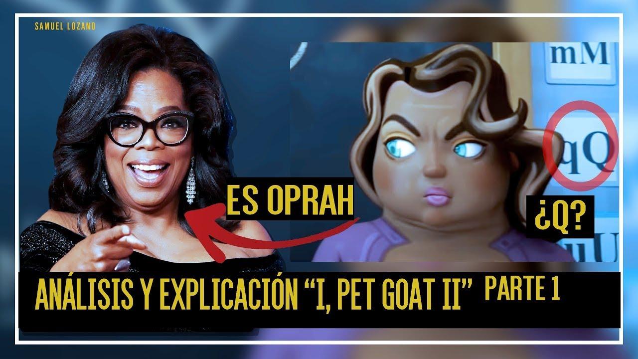 """1. Análisis y explicación de """"I, PET GOAT II""""   Revelando Mensajes de I Pet Goat"""