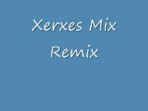 Xerxes Mix Remix