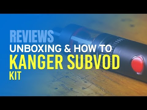 Kanger Subvod Kit Review & How To Use Guide - YouTube