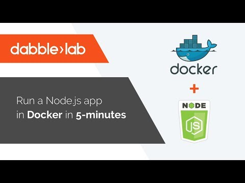 Docker with Node js in 5-minutes - Dabble Lab #12 - YouTube