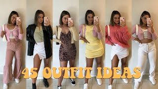 45 outfit ideas for when you don't know what to wear!