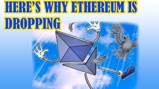 Ethereum - WHY IS IT LOSING STEAM? WHY IS ETHEREUM DROPPING?