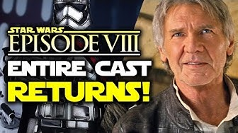 ENTIRE Force Awakens Cast is Returning for Star Wars Episode 8! (Star Wars News) | Star Wars HQ