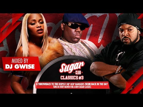 Sugar Classics #3 | A throwback to hip hop from back in the day, by DJ Gwise | September 2019 mix