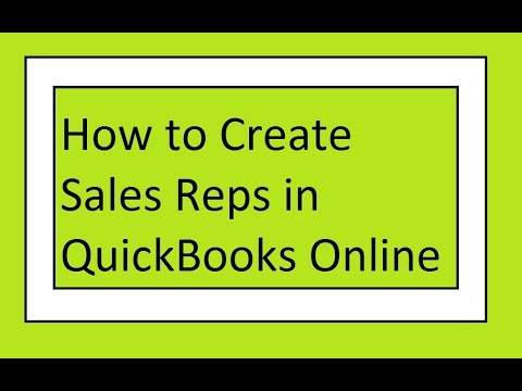 How to Add Sales Reps in QuickBooks Online – Sales by Sales Rep Reports