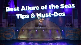 Best Allure of the Seas Tips!