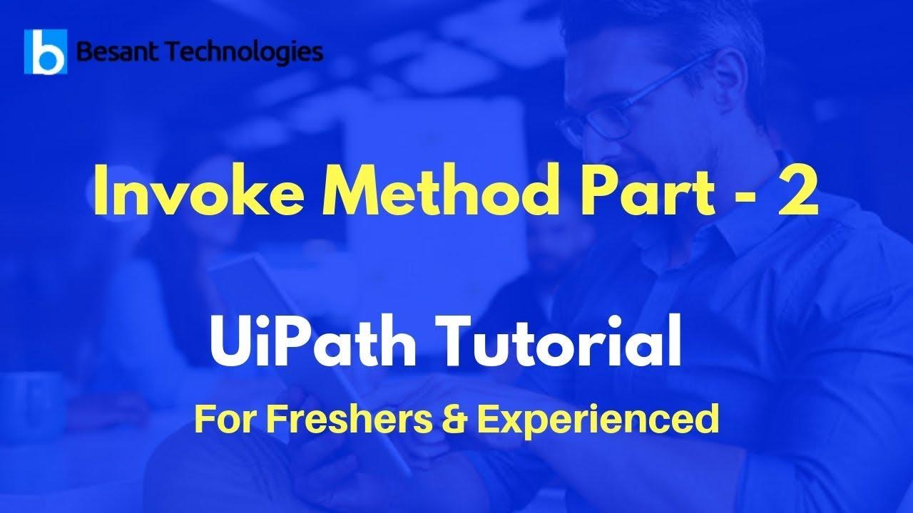 Invoke Method Part -2 | UiPath Tutorial For Beginners