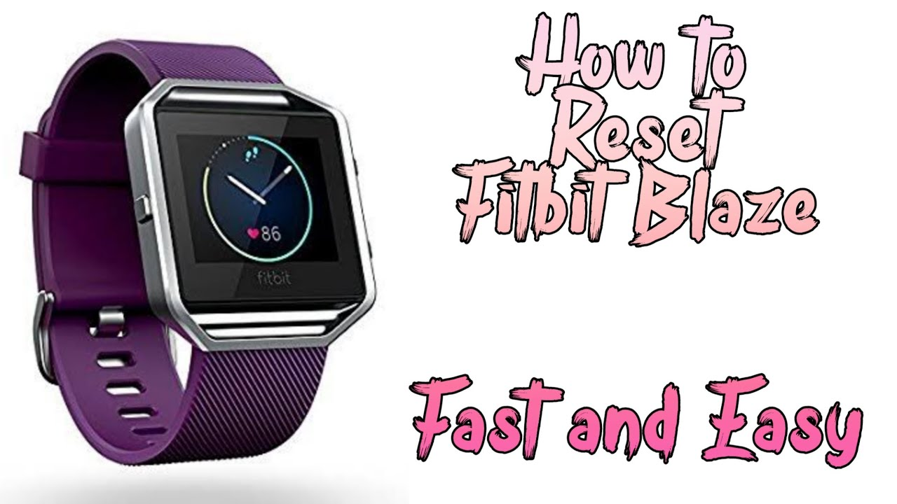 How to Hard Reset Your Fitbit Blaze Easy and Fast !!