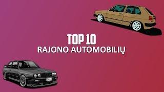 TOP 10 Rajono Automobilių