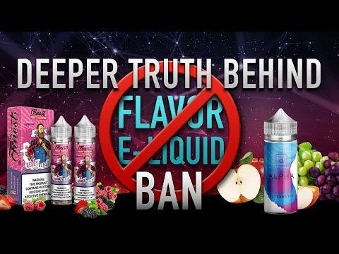 Flavored E-Liquid Ban 🚫 DARKER & DEEPER TRUTH BEHIND IT ALL 🚭