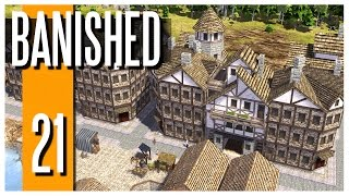 Banished - Ep.21 : Starting The Big City!