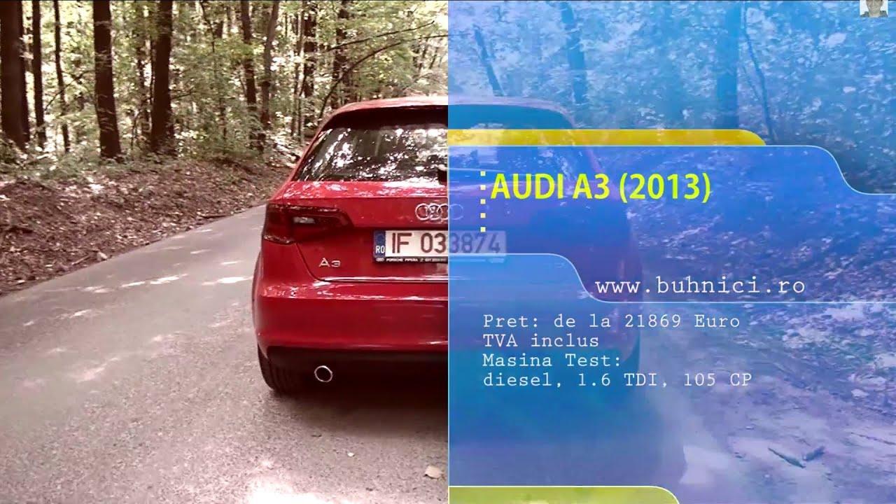 REVIEW - AUDI A3 TDI 2013 (www.buhnici.ro)