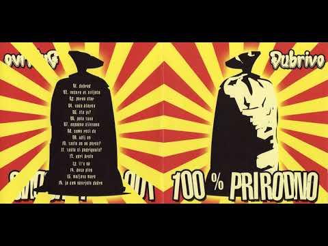 Đubrivo - 100% Prirodno (Full Album) 2007