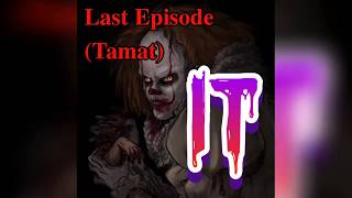 IT PENIWAS EPISODE 15 - TAMAT (LAST EPISODE) Credit by: Warner Bros