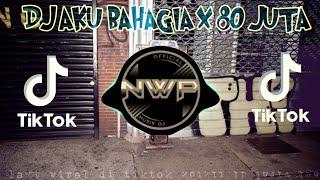 Download DJ AKU BAHAGIA X 80 JUTA REMIX TIK TOK VIRAL 2021