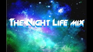 Electro & Progressive house #3 The Night Life Mix preview on Mixcloud