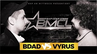 BMCL RAP BATTLE: BDAD VS VYRUS (BATTLEMANIA CHAMPIONSLEAGUE)
